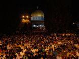 400 ألف مصل يحيون ليلة القدر بالمسجد الأقصى المبارك